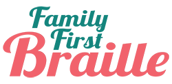 Family First Braille